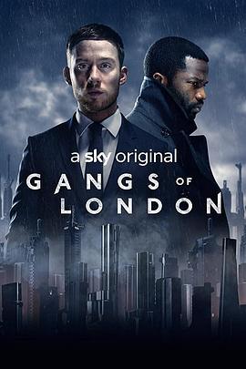 伦敦黑帮第一季(7/9)2020.HD720P 迅雷下载