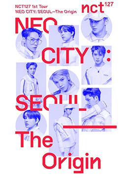 NCT 127 1st Tour 'NEO CITY : SEOUL – The Origin'